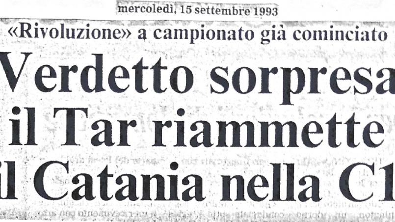 15.09.1993: Verdetto sopresa: ilTar riammette il Catania in C1
